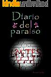 Diario del paraíso: Límites - Dioses en el arte de matar. (Spanish Edition)