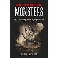 The Science of Monsters: The Truth about Zombies