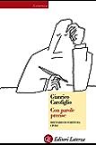 Con parole precise: Breviario di scrittura civile