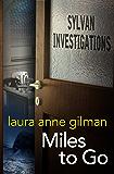 Miles to Go (Sylvan Investigations Book 1)