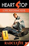 Heart Stop (First Responders Novel)