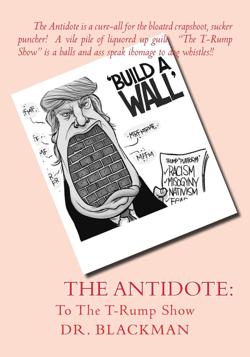Read Online The Antidote: To The T-Rump Show PDF