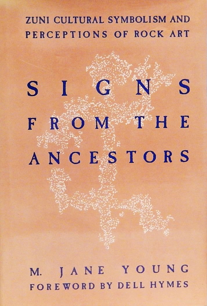 Signs From The Ancestors Zuni Cultural Symbolism And Perceptions Of
