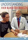 Understanding Your Blood Test Results