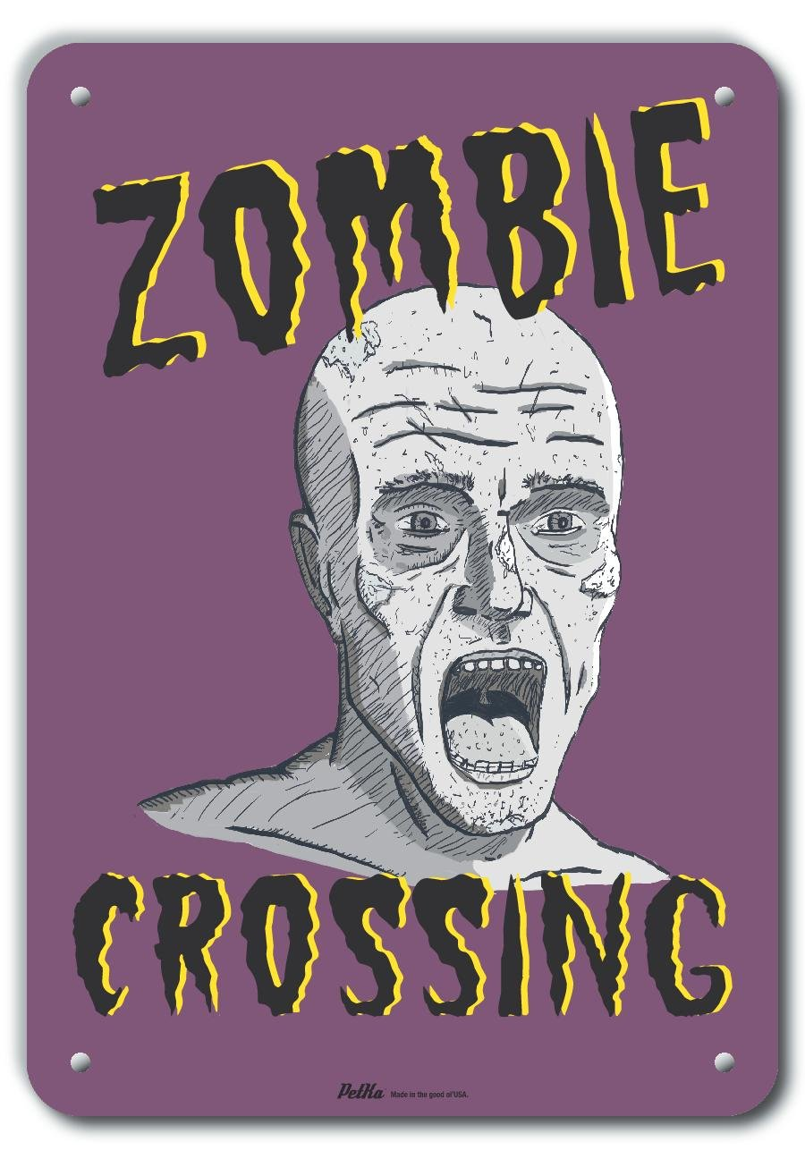 PetKa Signs and Graphics PKHW-0070-NA/_7x10Zombie Crossing 7 x 10 Aluminum Sign 7 Length 10 Height 0.04 Wide
