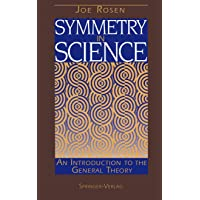 Symmetry in Science: An Introduction to the General Theory (Cancer Treatment and...