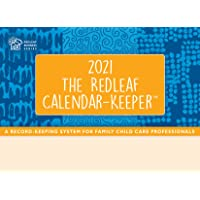 The Redleaf Calendar-Keeper 2021: A Record-Keeping System for Family Child Care Professionals