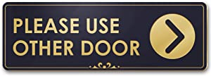 """Please Use Other Door with Right Arrow - Laser Engraved Sign - 3""""x9"""" - .050 Black and Gold Plastic"""