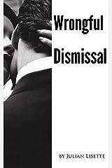 Wrongful Dismissal Kindle Edition