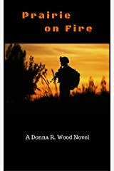 Prairie on Fire Kindle Edition