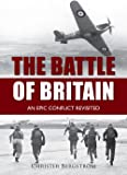 The Battle of Britain: An Epic Conflict Revisited