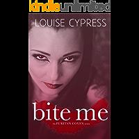 Bite Me (The Puritan Coven Series Book 1)