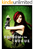 Shadow of the Rogue: A GameLit Fantasy