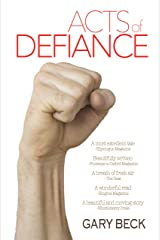 Acts of Defiance Kindle Edition