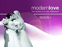 Modern Love Season One: Love Stories For A New Millennium
