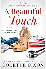 A Beautiful Touch (Love at Lincolnfield Book 2) Kindle Edition