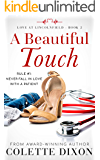 A Beautiful Touch (Love at Lincolnfield Book 2)