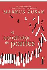 O Construtor De Pontes (Portuguese Edition) Kindle Edition