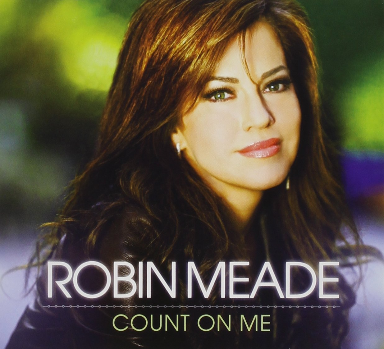 Robin Meade Count On Me Amazon Music