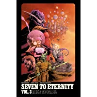 Seven to Eternity Volume 3: Rise to Fall