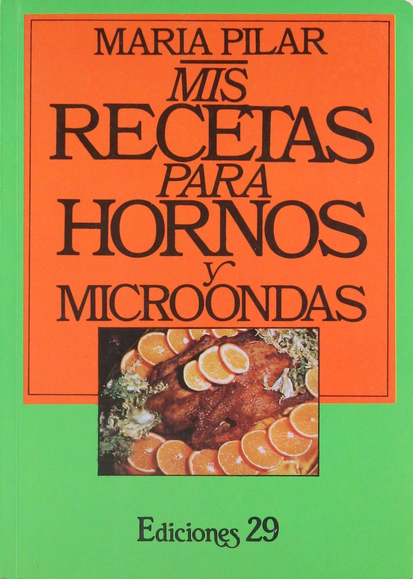 Mis Recetas Para Hornos/My Recipes for the Oven: Amazon.es: Maria ...
