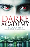 Blood Ties: Book 2 (Darke Academy)