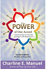 The Power of One Accord: 7 Spiritual Keys to Harness Synergy in the Boardroom Paperback