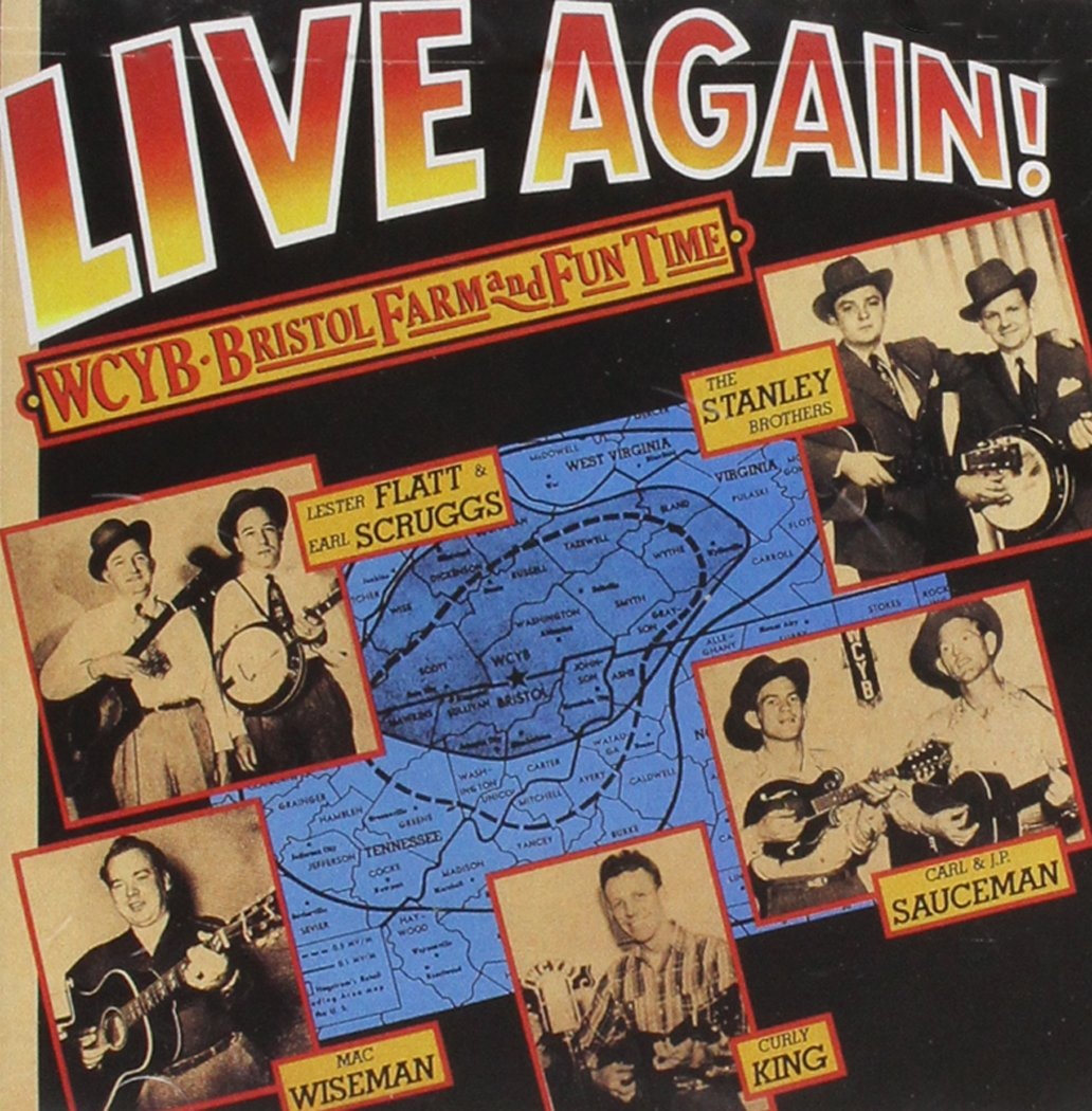 Live Again! WCYB Bristol Farm And Fun Time by Rebel Records
