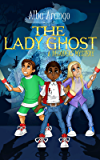 The Lady Ghost (The Decoders Book 2)