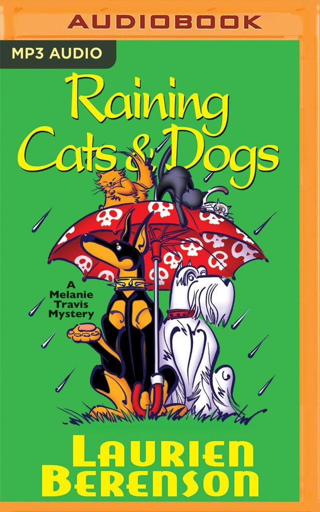 Download Raining Cats & Dogs (Melanie Travis) PDF