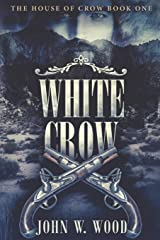 White Crow: Large Print Edition (The House Of Crow) Paperback