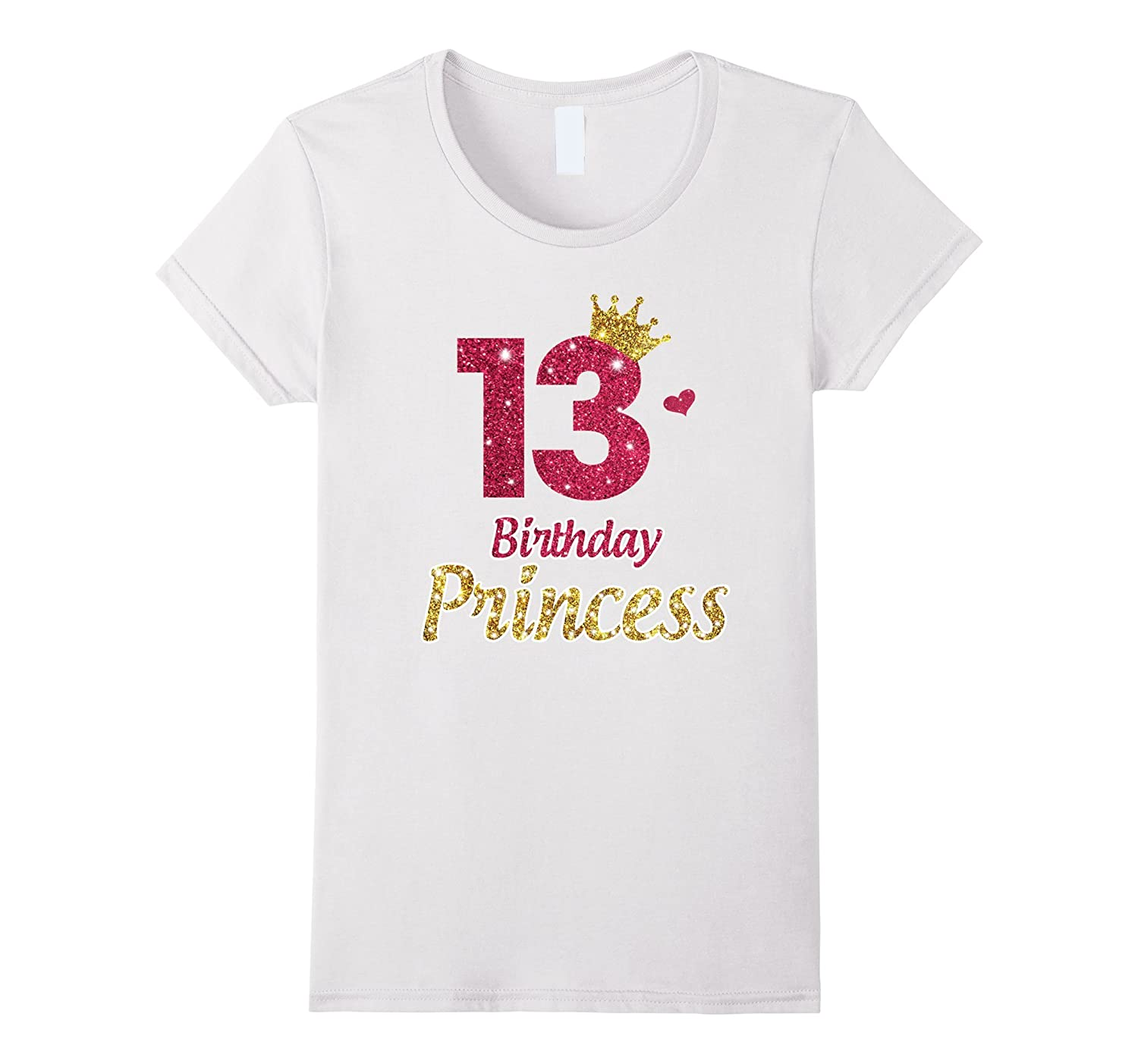 13th Birthday Girl T-Shirt Princess Crown - Gifts Childrens-FL
