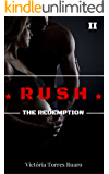 RUSH - The Redemption (The Curse Of Sinners - Livro 2)