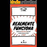 """Realmente Funciona: Basado en un famoso libro rojo que ayudó a muchos a alcanzar sus metas """"IT WORKS"""""""