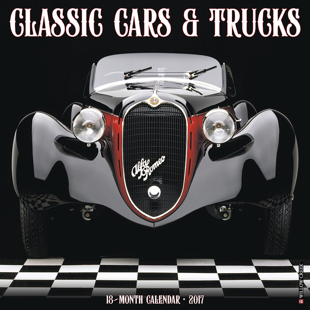 Classic Cars & Trucks 2017 Wall Calendar: Willow Creek Press ...