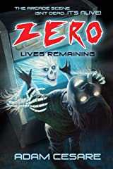Zero Lives Remaining: A Haunted Arcade Story Paperback