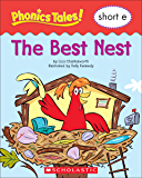 Phonics Tales: The Best Nest (Short E)