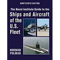 The Naval Institute Guide to Ships and Aircraft of the U.S. Fleet, 19th Edition