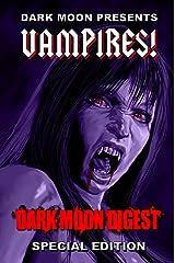 Dark Moon Presents: VAMPIRES! Kindle Edition