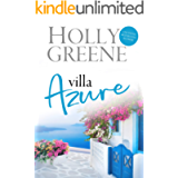 Villa Azure: A Greek Island Sunshine Read (Escape to the Islands Book 1)