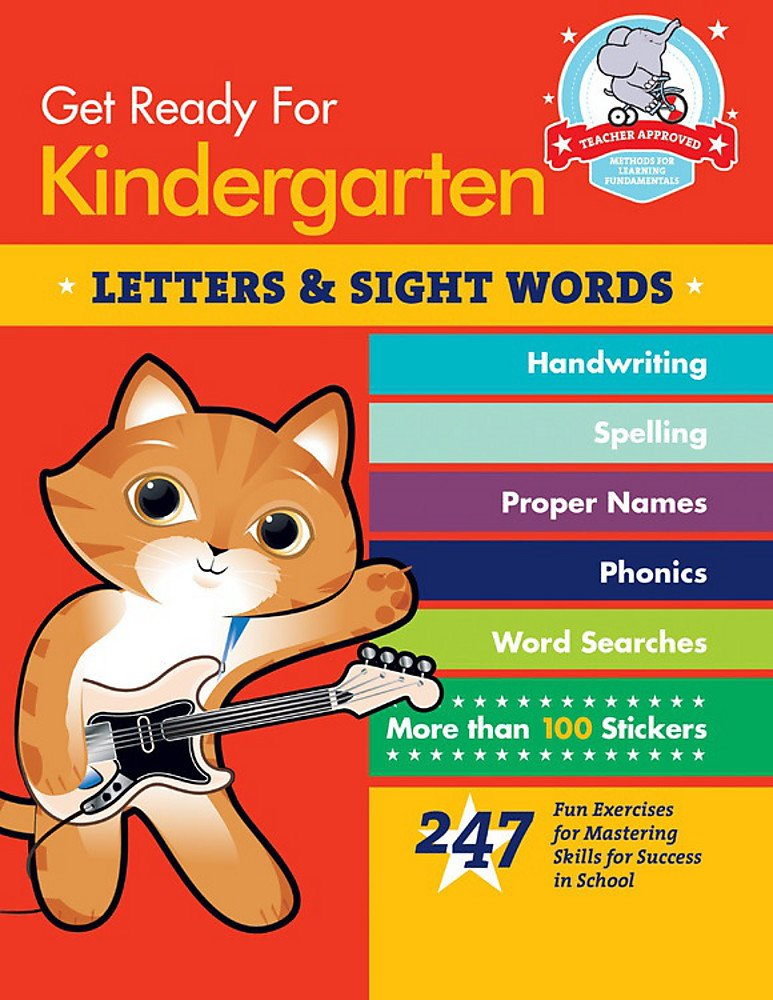 Read Online Get Ready for Kindergarten: Letters & Sight Words: 247 Fun Exercises for Mastering Skills for Success in School (Get Ready for School) pdf