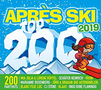 Apres Ski Top 200 2019 Various Amazon De Musik