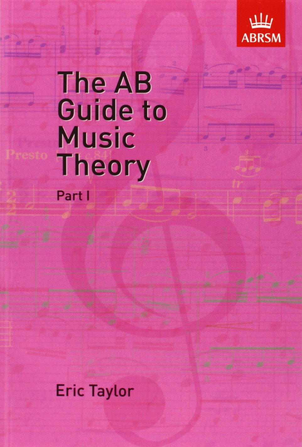 the ab guide to music theory part 1 pt 1 eric taylor rh amazon com ab guide to music theory part 1 pdf ab guide to music theory part 2 pdf free download