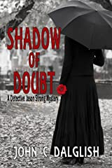 SHADOW OF DOUBT (Clean Mystery Suspense) (Detective Jason Strong Mysteries Book 15) Kindle Edition