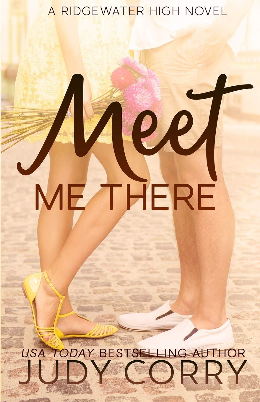 Meet Me There (Ridgewater High Romance)