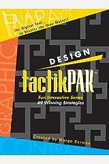 Design tactikPAK: Fun Interactive Series: 49 Winning Strategies (tactikPAK[™] Book 6) Kindle Edition