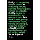 VICTOR PAPANEK DESIGN FOR THE REAL WORLD (B-FORMAT PAPERBACK) /ANGLAIS
