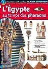 L'Egypte au temps des pharaons par Lito