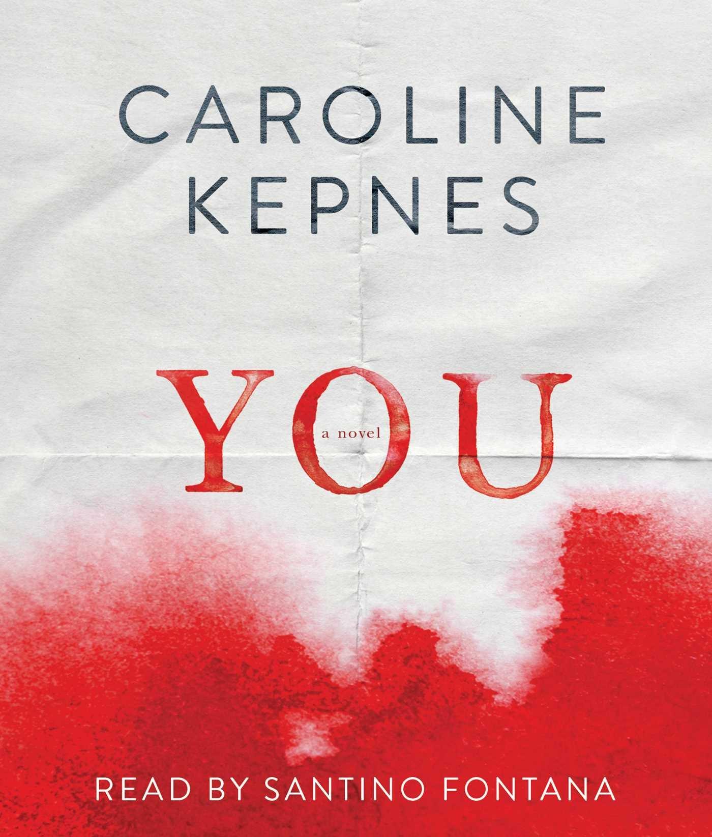 YOU 11D: Amazon.es: Kepnes, Caroline, Fontana, Santino ...