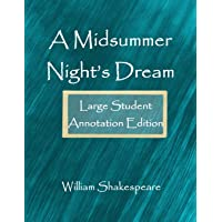 A Midsummer Night's Dream: Large Student Annotation Edition: Formatted with wide spacing, wide margins and extra pages…